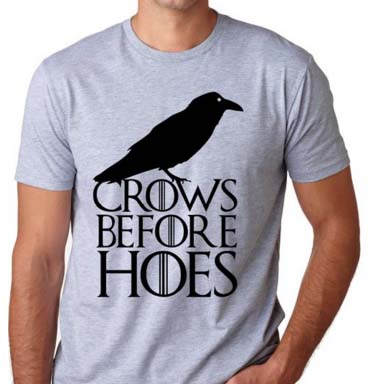 Crows Before Hoes - T-Shirts